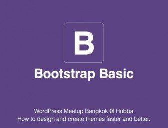 [Slide ภาษาไทย] Bootstrap Basic สอนใช้ Bootstrap 3 ฉบับเริ่มต้น
