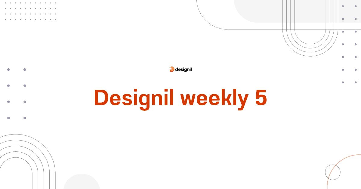 Designilweekly5